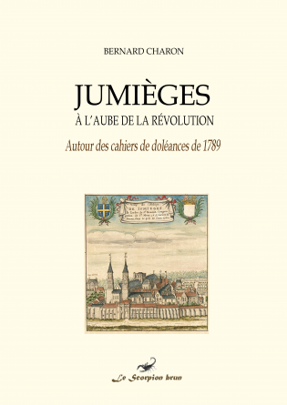 Jumièges à l'aube de la Révolution