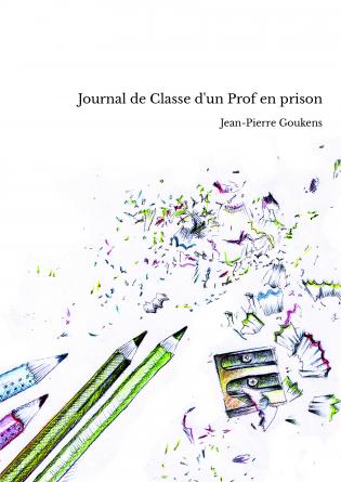 Journal de Classe d'un Prof en prison