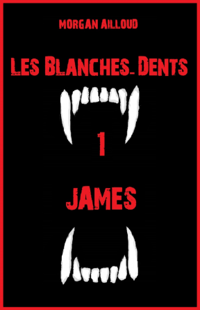 Les Blanches-Dents 1, James