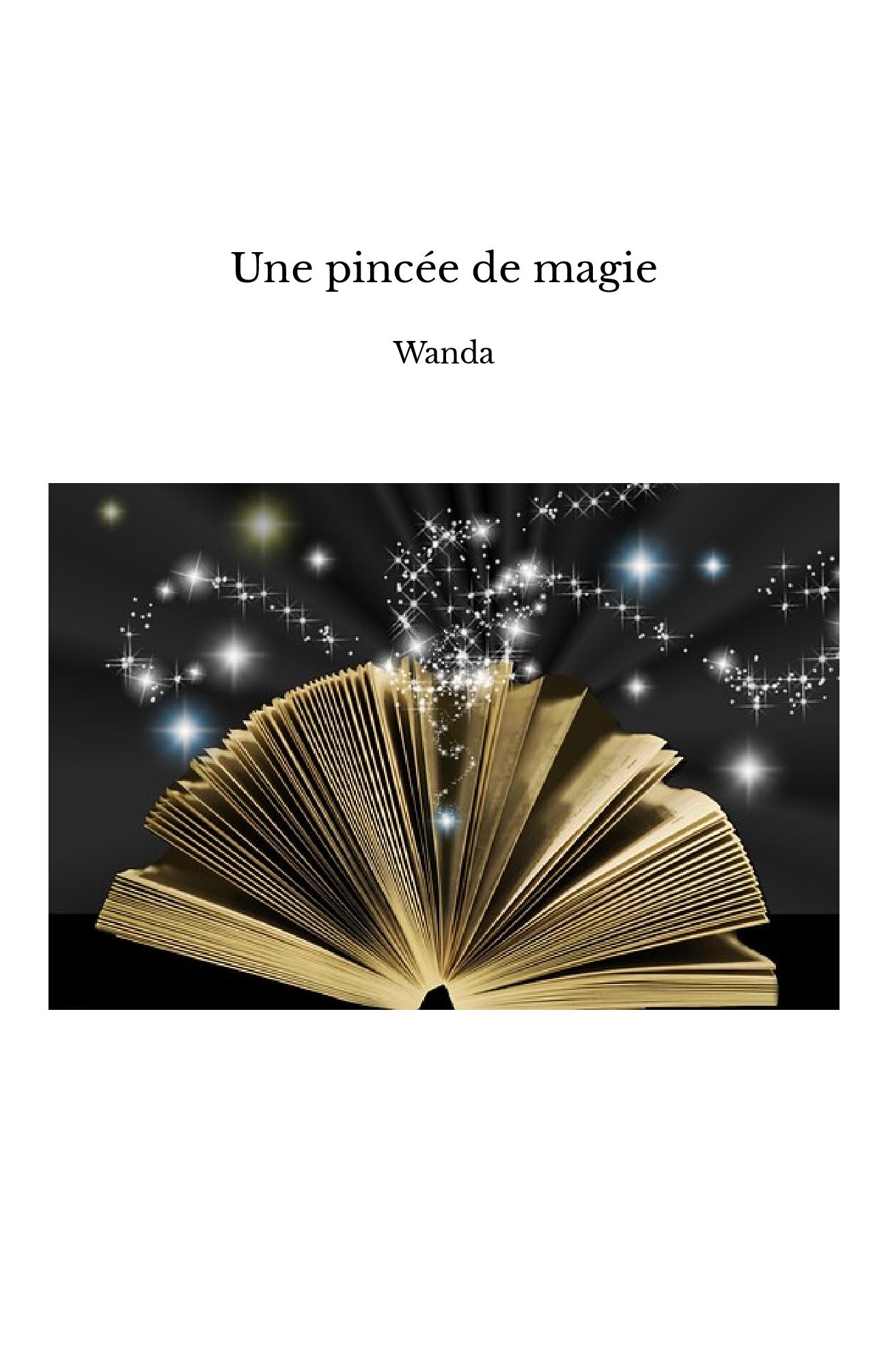 Une pincée de magie