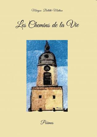 LES CHEMINS DE LA VIE