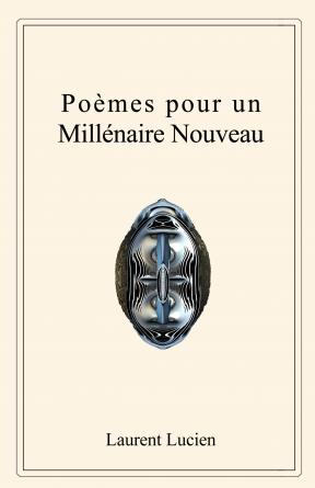 Poèmes pour un Millénaire Nouveau