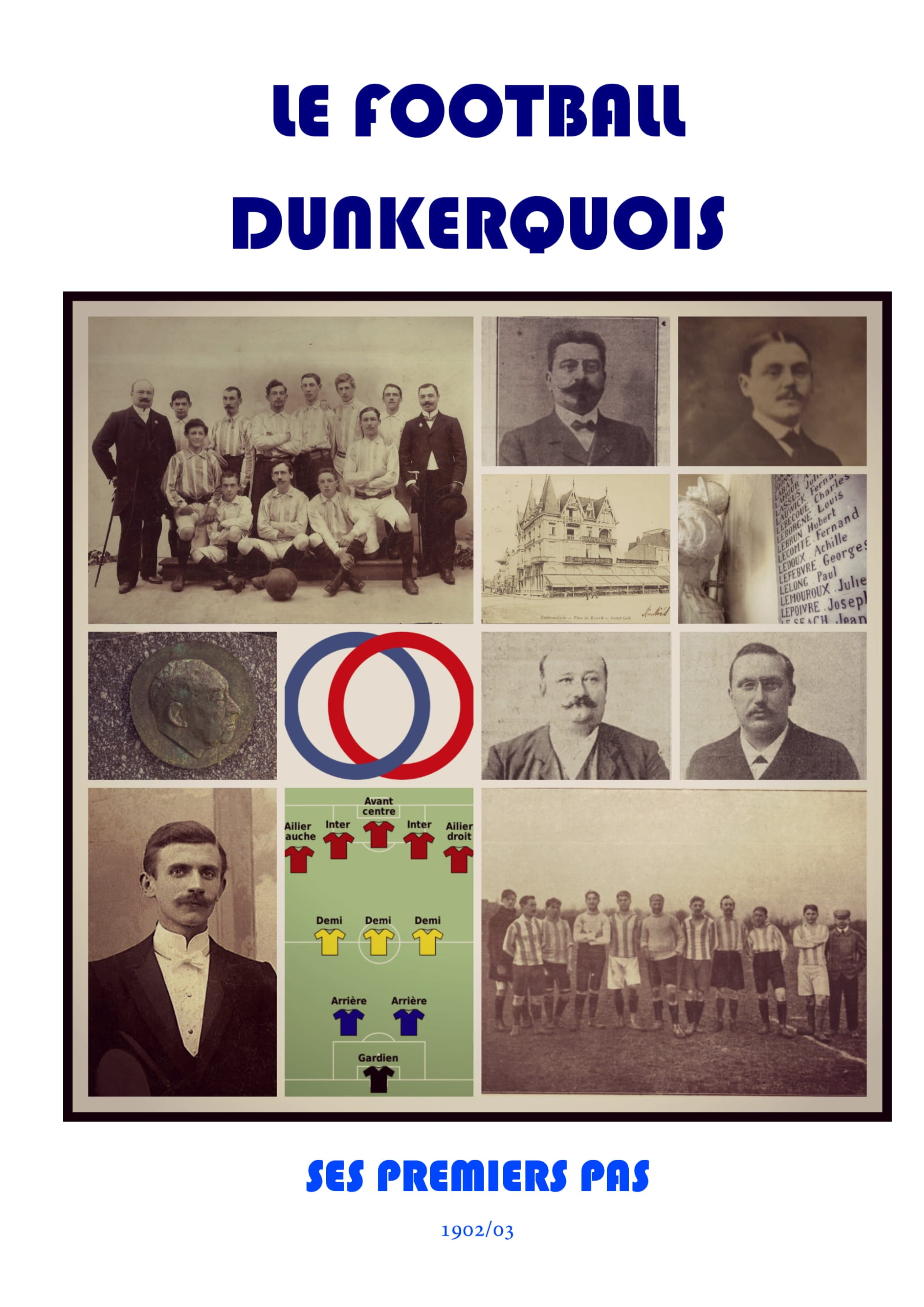 LE FOOTBALL DUNKERQUOIS (1902/03)
