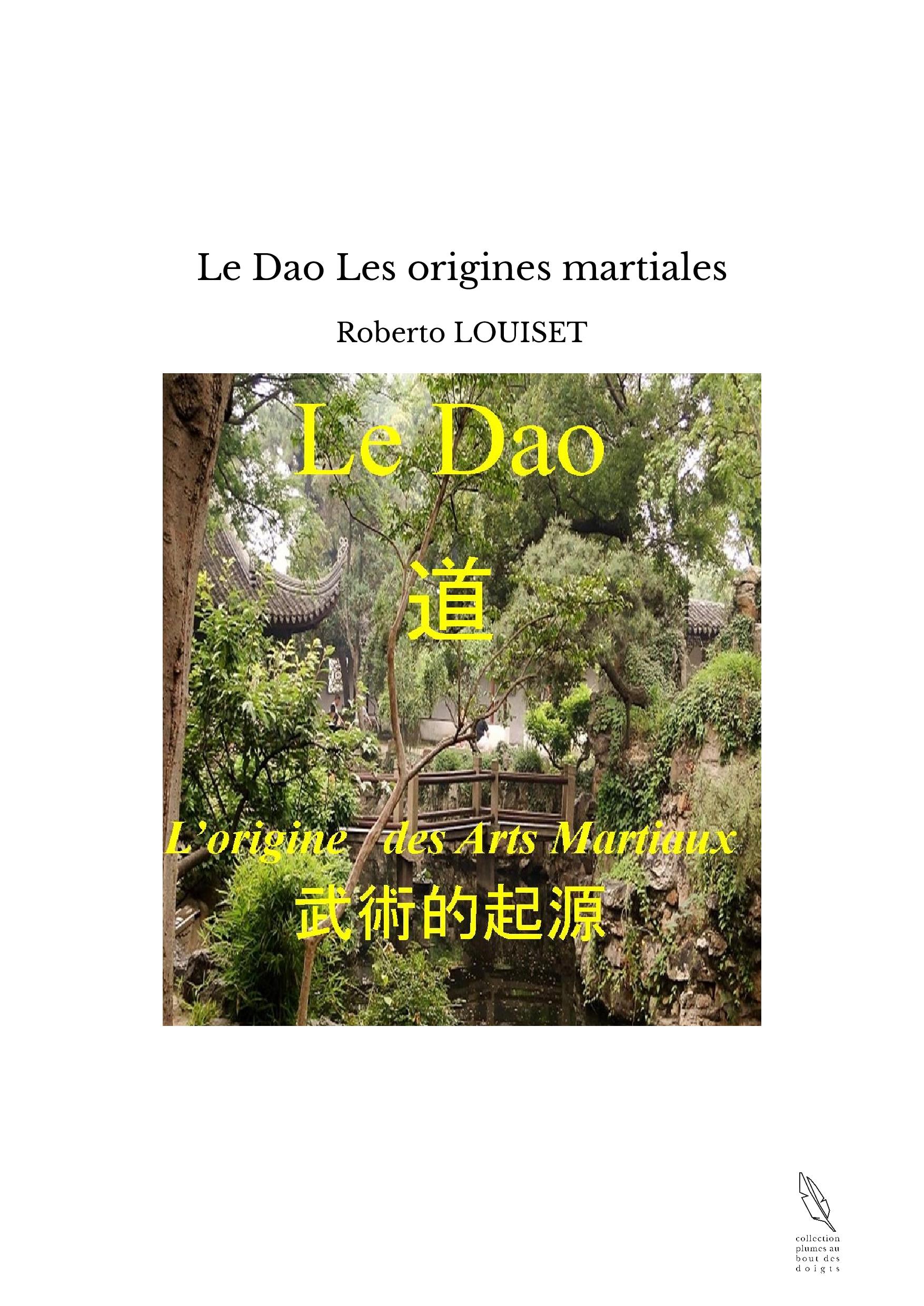 Le Dao Les origines martiales