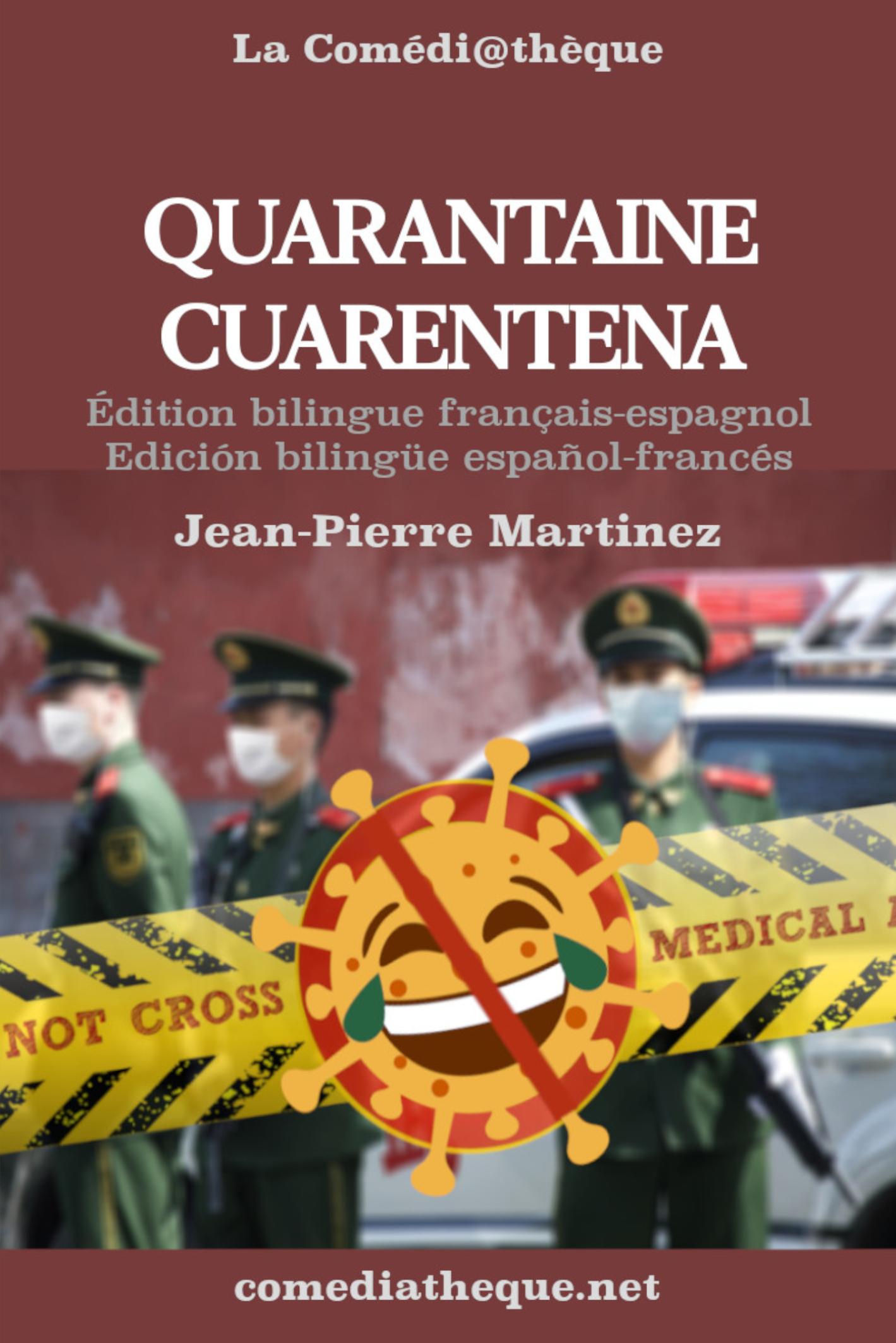 Quarantaine Bilingue français/espagnol