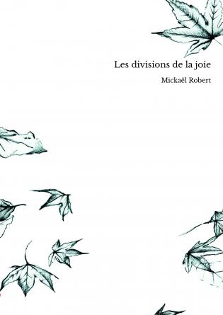 Les divisions de la joie