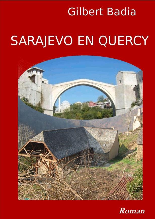 Sarajevo en Quercy