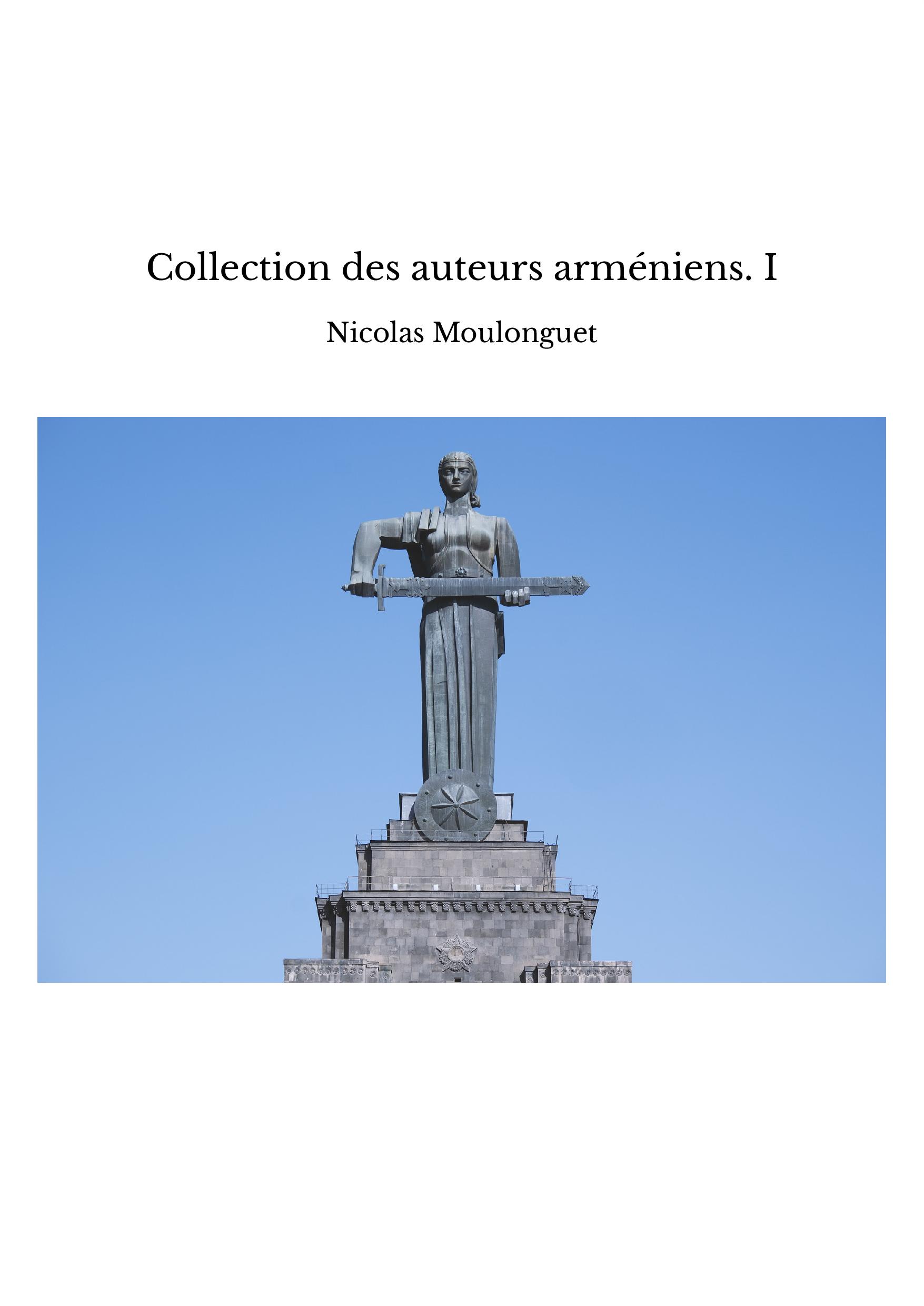 Collection des auteurs arméniens. I