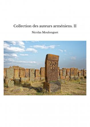 Collection des auteurs arméniens. II