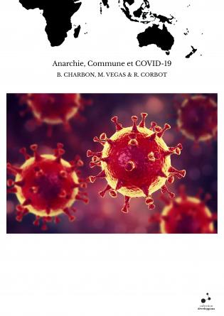 Anarchie, Commune et COVID-19