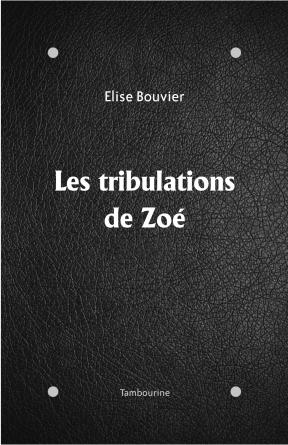Les tribulations de Zoé