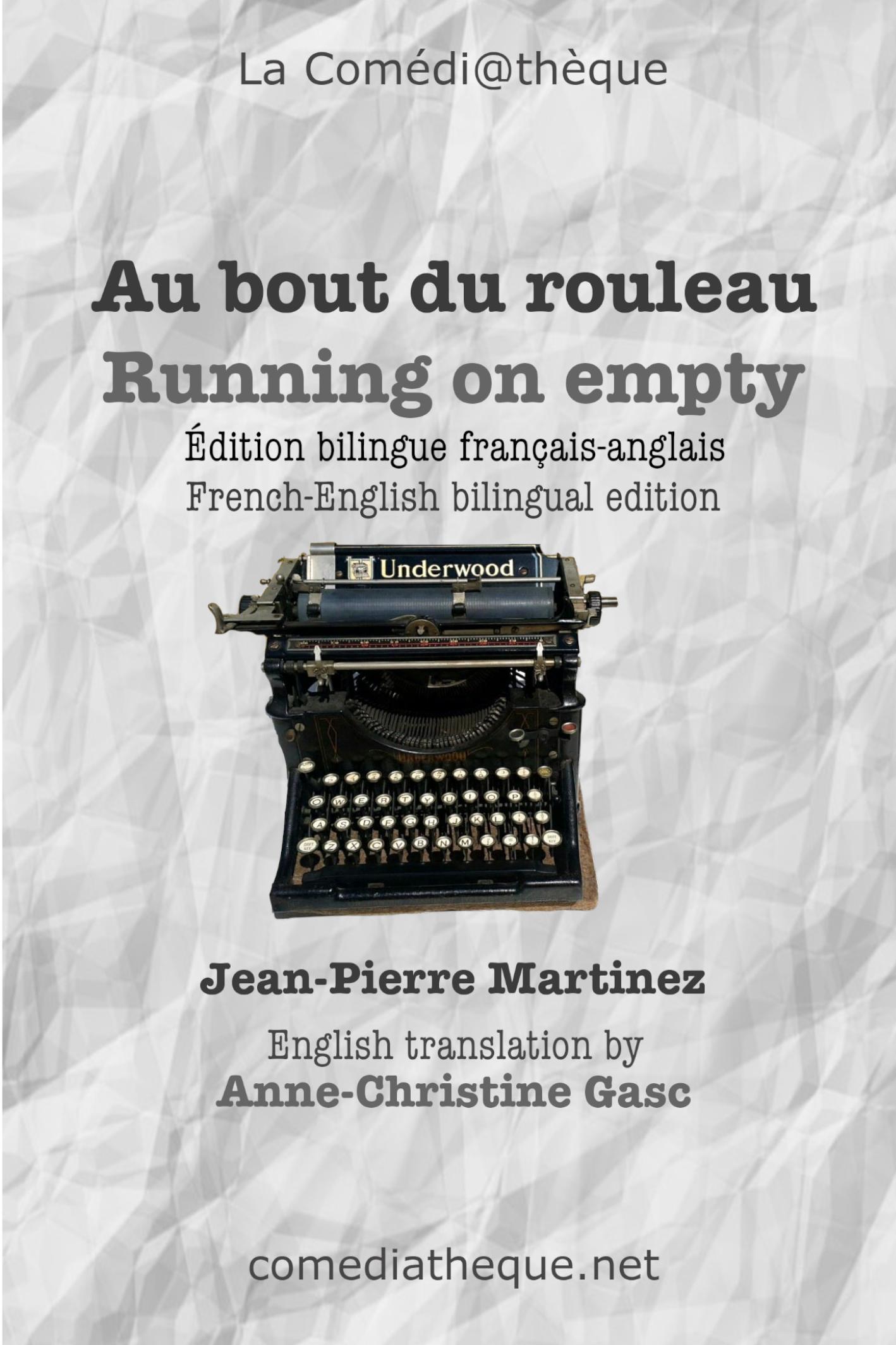 Au bout du rouleau /français-anglais