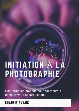 Initiation à la photographie