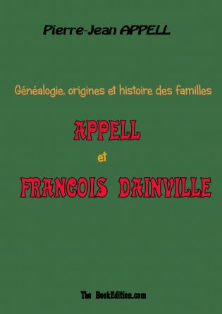 Famille APPELL et FRANCOIS DAINVILLE