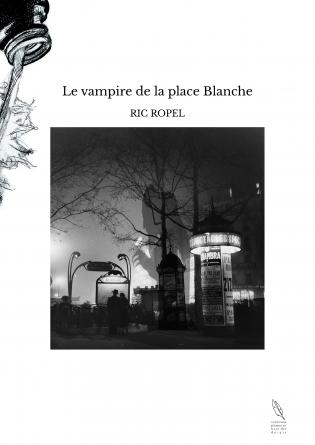 Le vampire de la place Blanche
