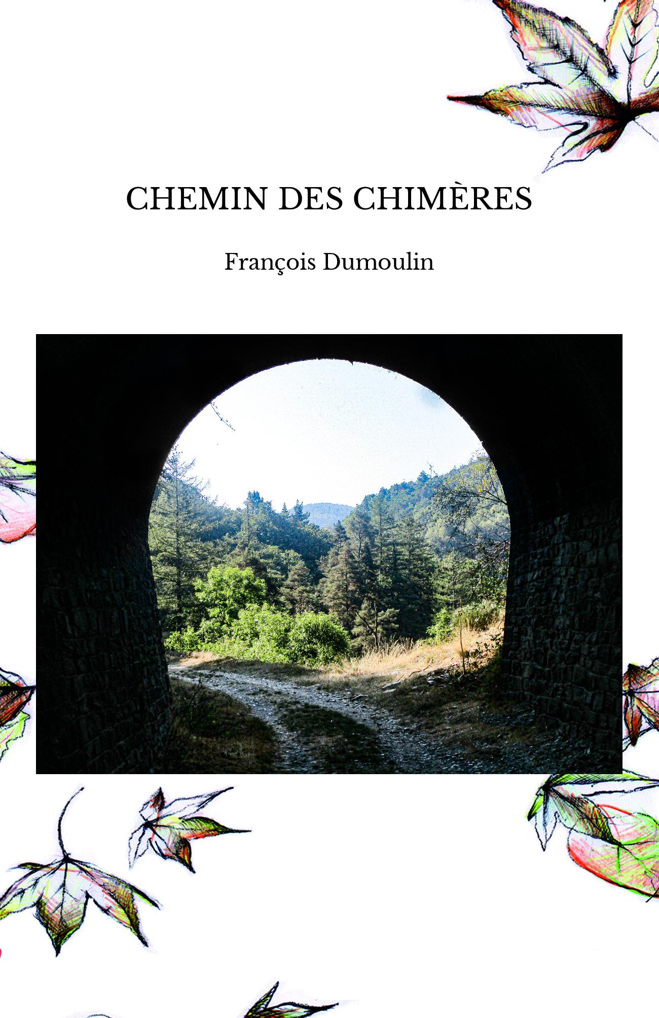 CHEMIN DES CHIMÈRES