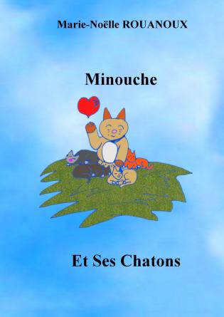 Minouche et ses Chatons