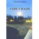Vide Chaos