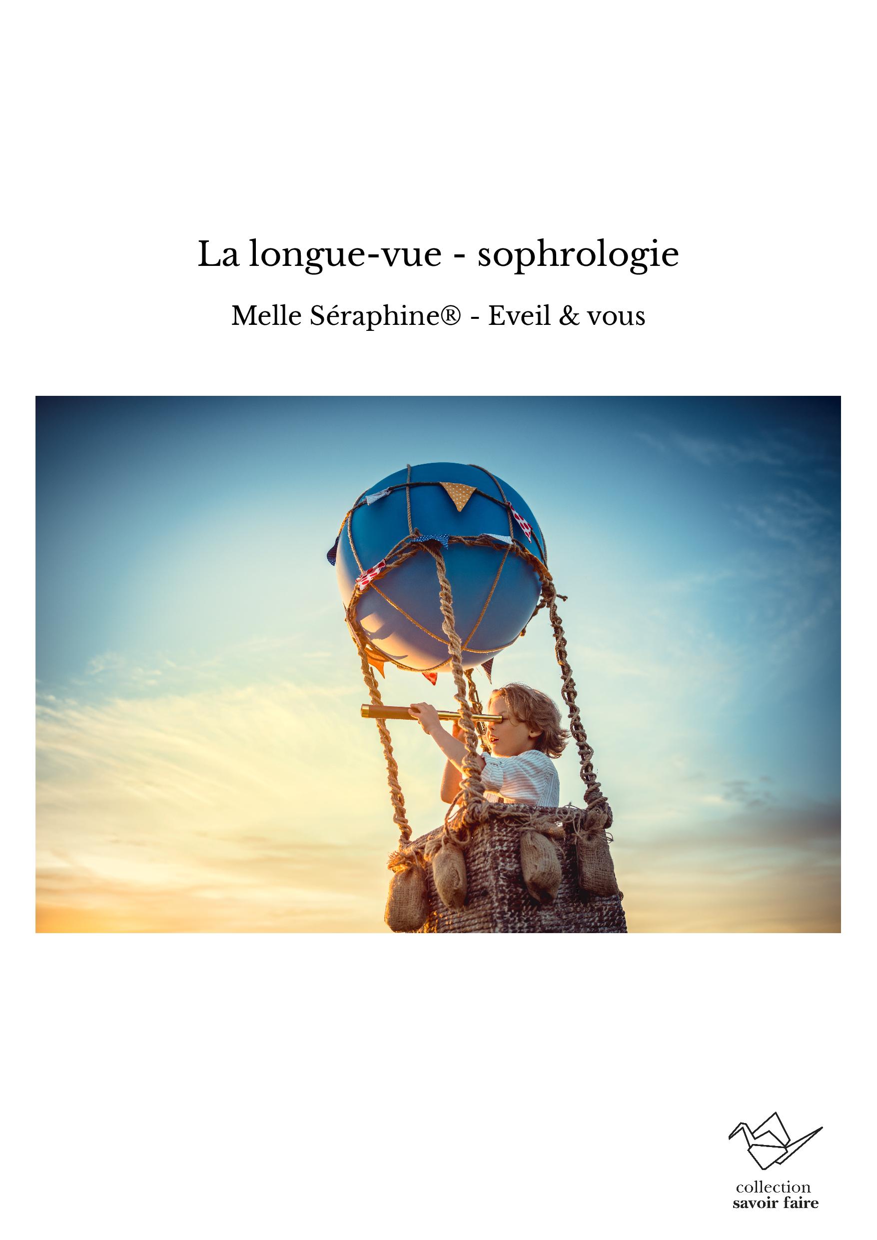 La longue-vue - sophrologie