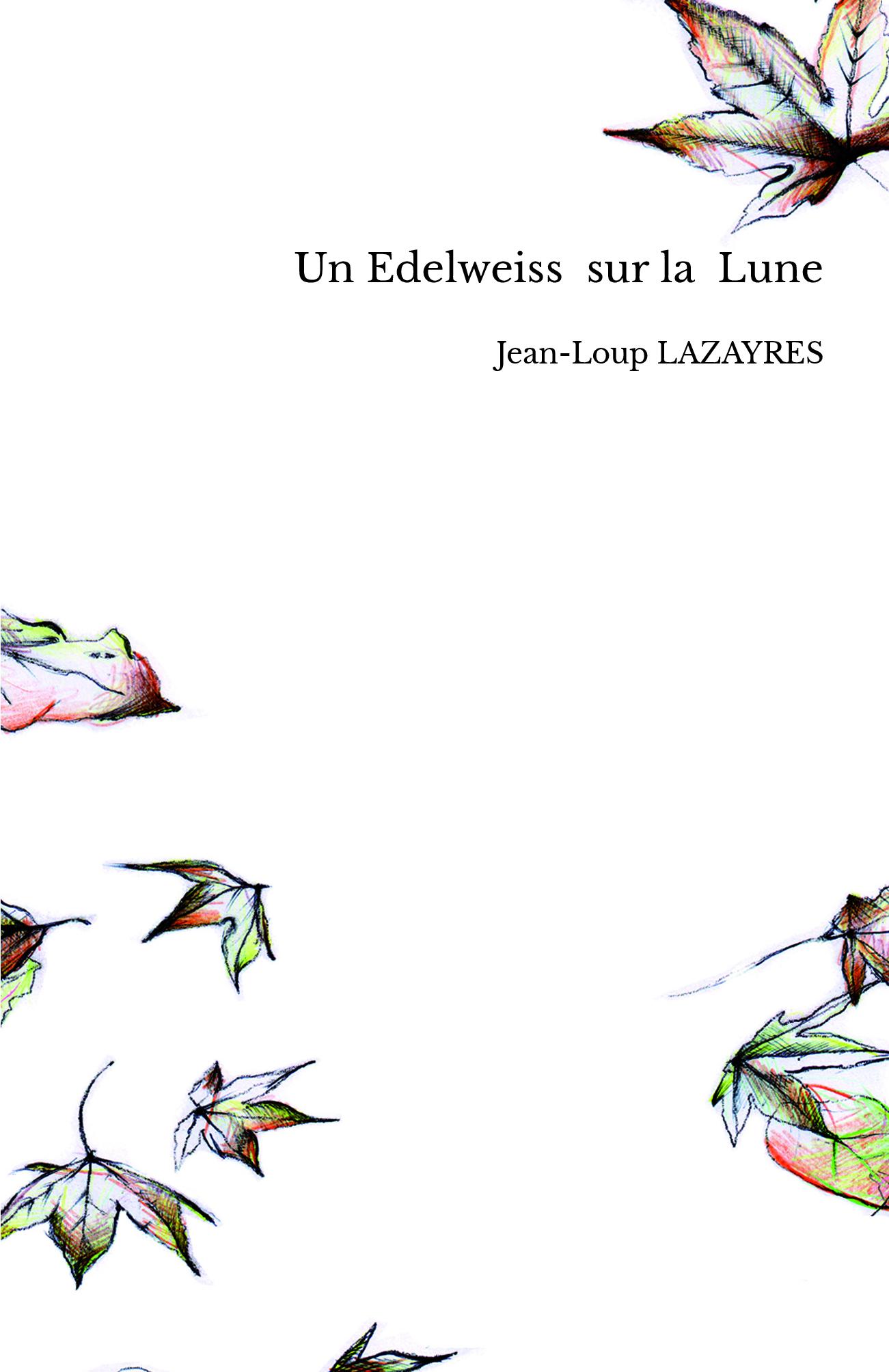 Un Edelweiss sur la Lune