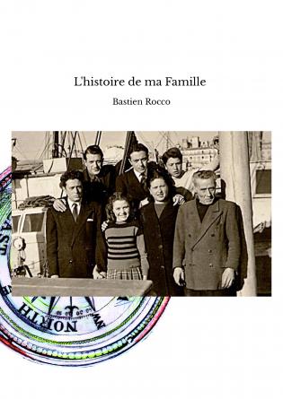 L'histoire de ma Famille