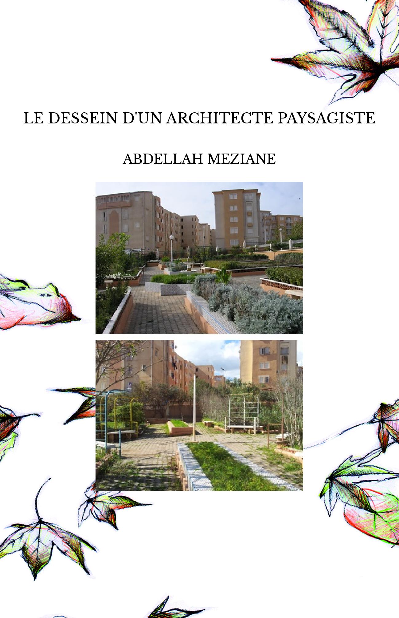 LE DESSEIN D'UN ARCHITECTE PAYSAGISTE