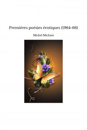 Premières poésies érotiques (1964-66)
