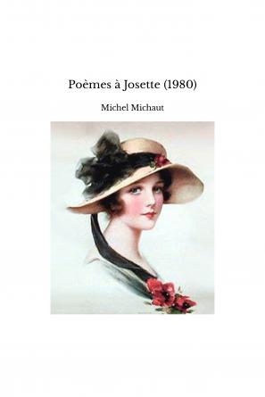 Poèmes à Josette (1980)