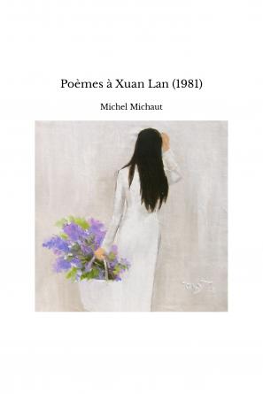 Poèmes à Xuan Lan (1981)