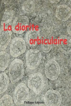 La diorite orbiculaire