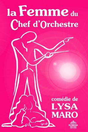 La Femme du Chef d'Orchestre