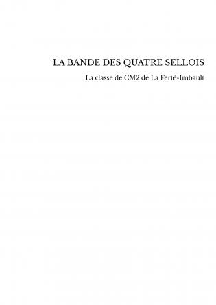 LA BANDE DES QUATRE SELLOIS