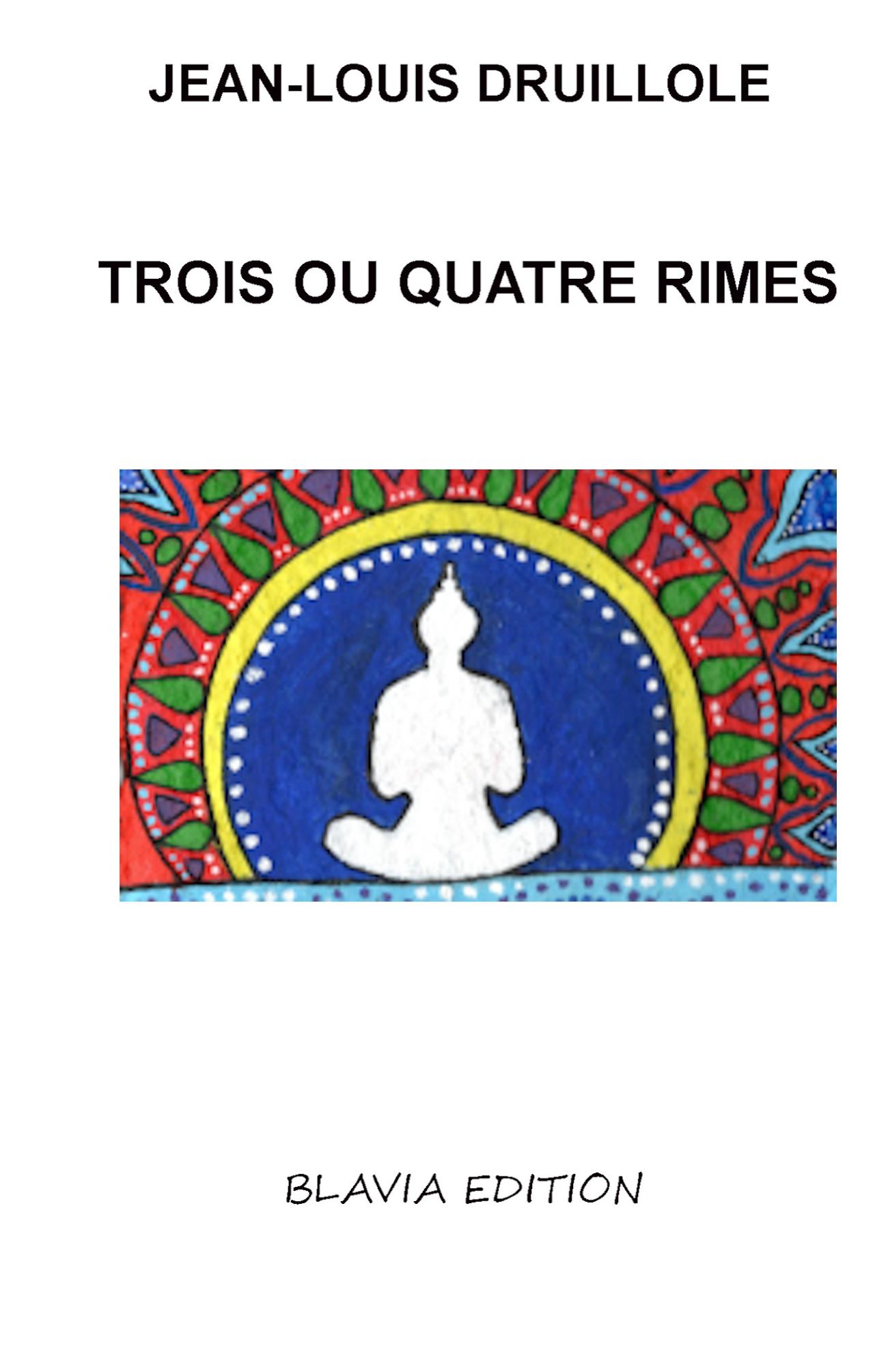 Trois ou Quatre Rimes
