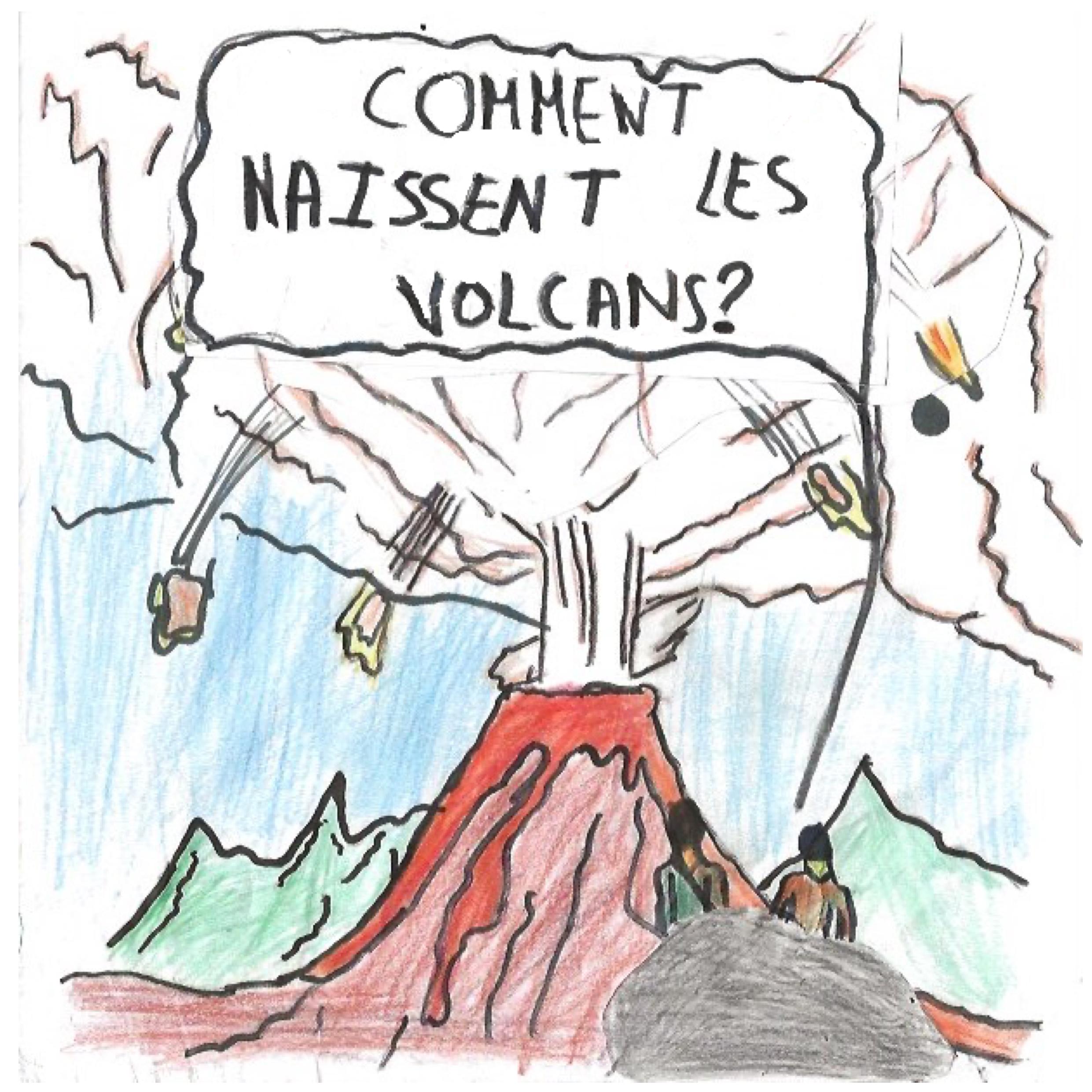 Comment naissent les volcans ?
