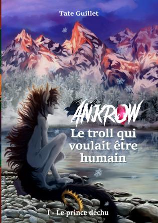 Ankrow 1- Le prince déchu