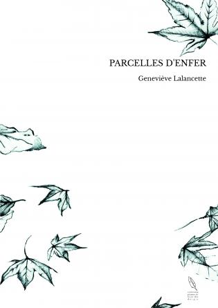 PARCELLES D'ENFER
