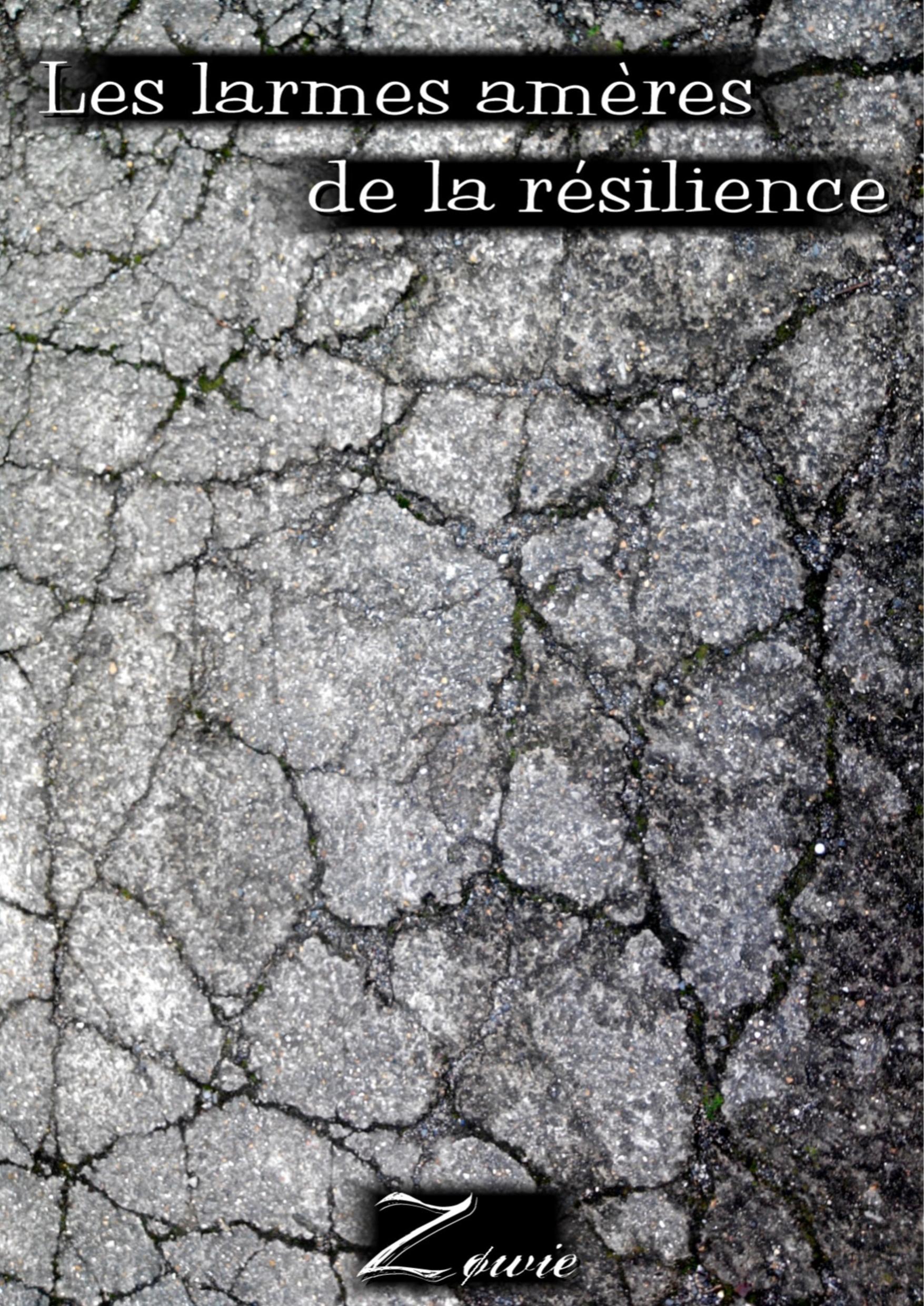 Les larmes amères de la résilience