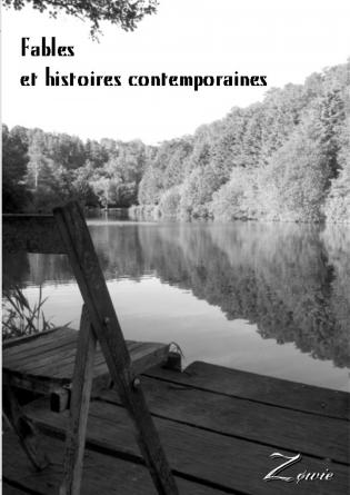 Fables et histoires contemporaines