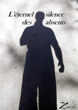 L'éternel silence des absents