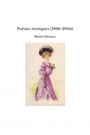 Poésies érotiques (1996-2004)