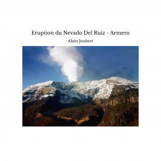 Eruption du Nevado Del Ruiz - Armero