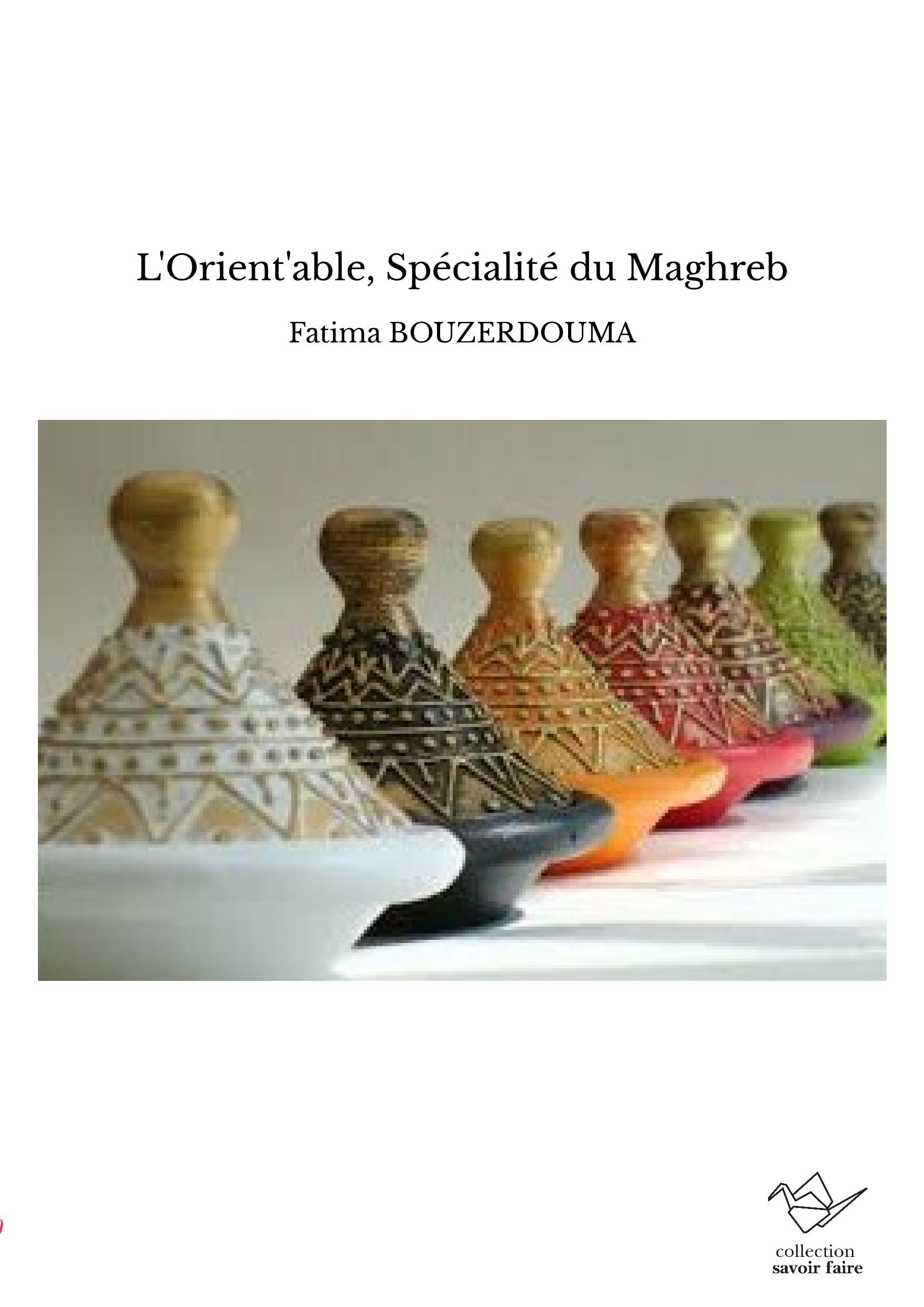 L'Orient'able, Spécialité du Maghreb