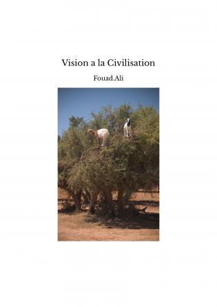 Vision a la Civilisation
