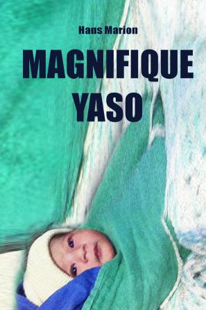 MAGNIFIQUE YASO