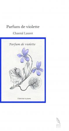 Parfum de violette