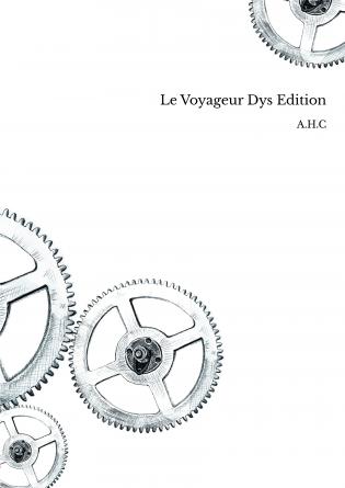 Le Voyageur Dys Edition