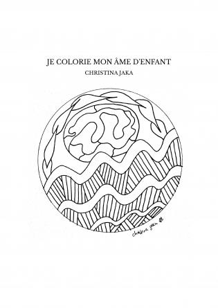 JE COLORIE MON ÂME D'ENFANT
