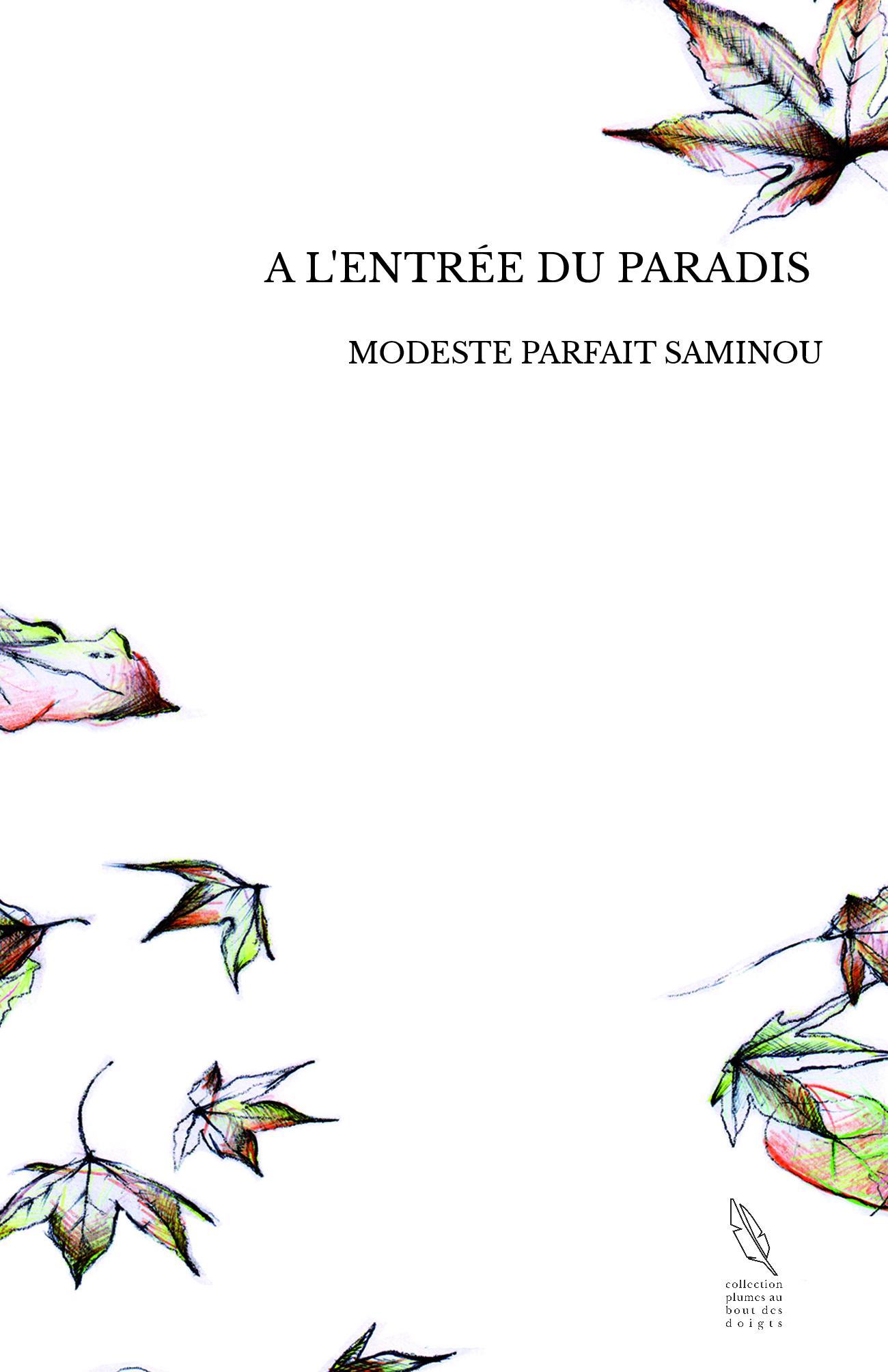 A L'ENTRÉE DU PARADIS