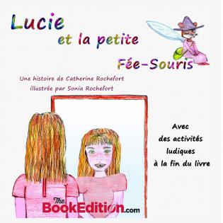Lucie et la petite Fée-Souris