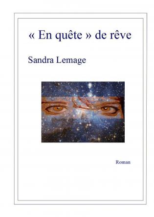 """""""En quête"""" de rêve"""